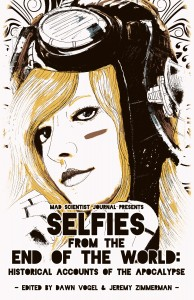 Cover Art for Selfies from the End of the World