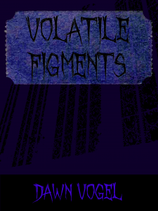Cover for Volatile Figments