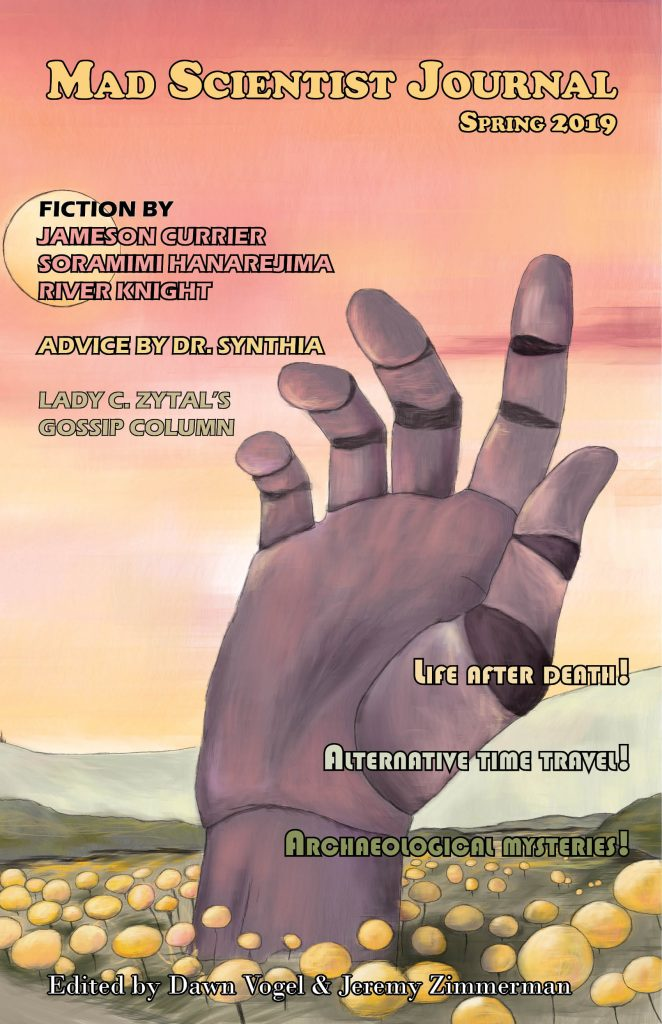 Cover of Mad Scientist Journal Spring 2019 featuring a giant hand coming out of a field of flowers.